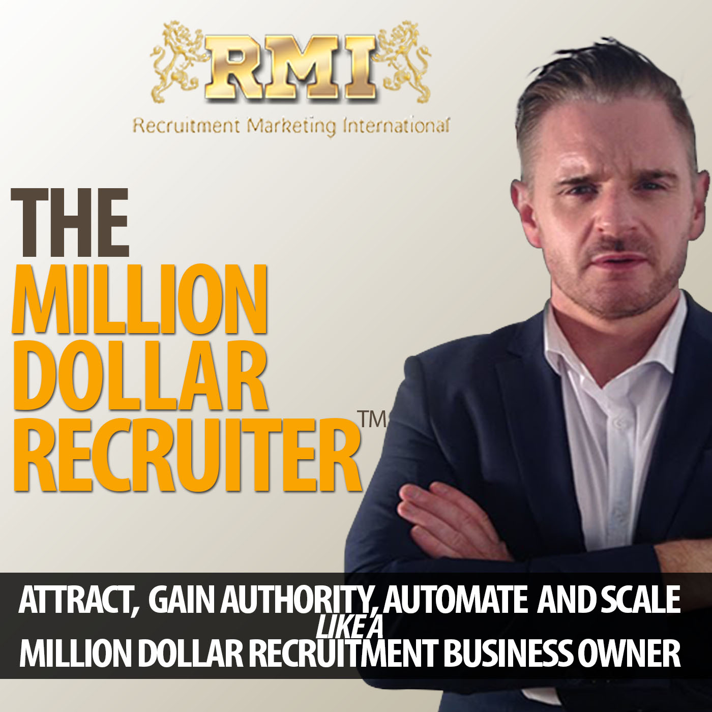 The Million Dollar Recruiter Podcast | Attract, Gain Authority, Automate & Scale like a Million Dollar Recruitment Business Owner